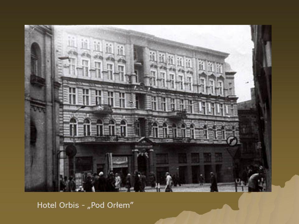 "Hotel Orbis - ""Pod Orłem"