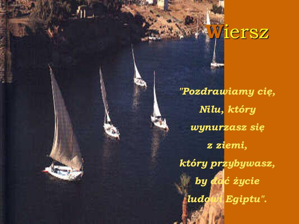 Wiersz Pozdrawiamy cię, Nilu, który wynurzasz się z ziemi,