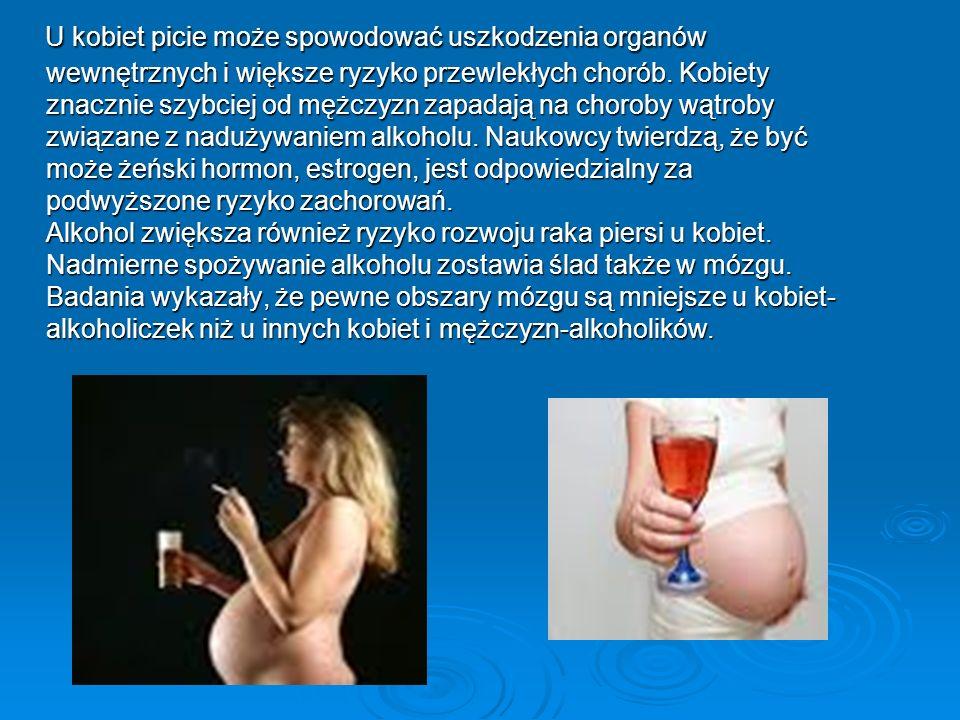 U kobiet picie może spowodować uszkodzenia organów wewnętrznych i większe ryzyko przewlekłych chorób.