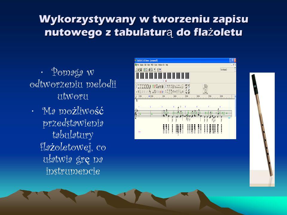 Wykorzystywany w tworzeniu zapisu nutowego z tabulaturą do flażoletu