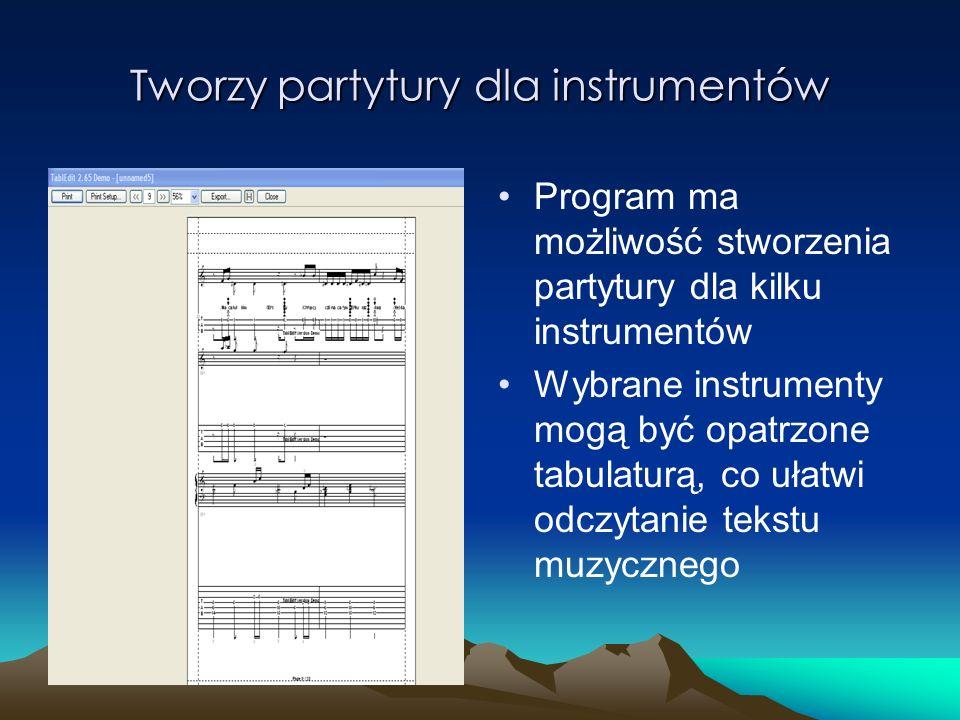 Tworzy partytury dla instrumentów