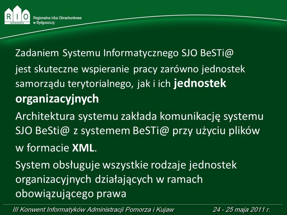 Zadaniem Systemu Informatycznego SJO BeSTi@