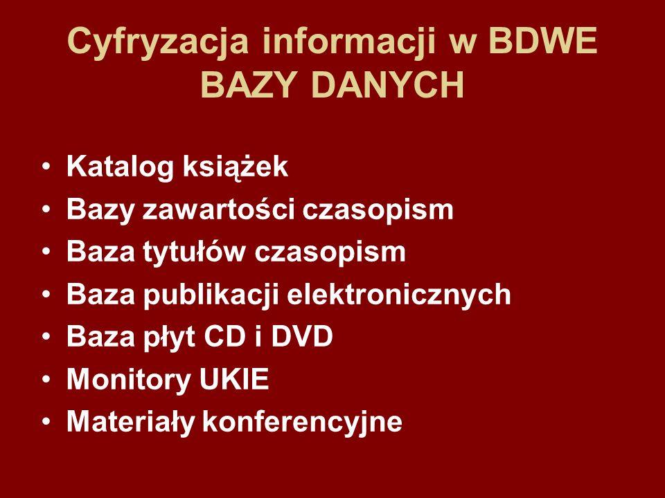 Cyfryzacja informacji w BDWE BAZY DANYCH
