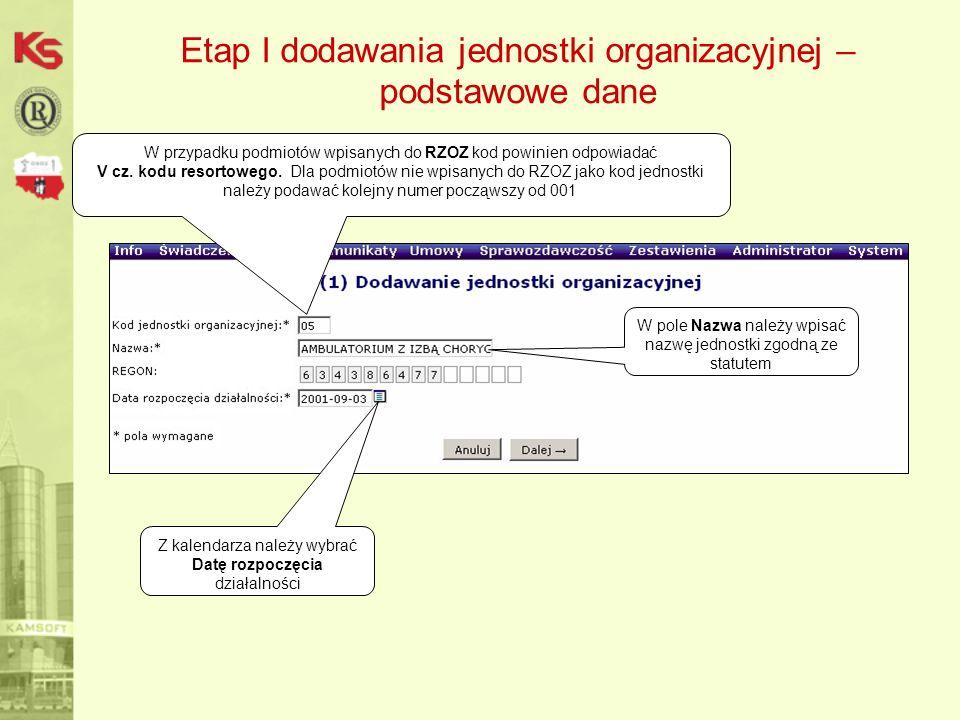 Etap I dodawania jednostki organizacyjnej – podstawowe dane