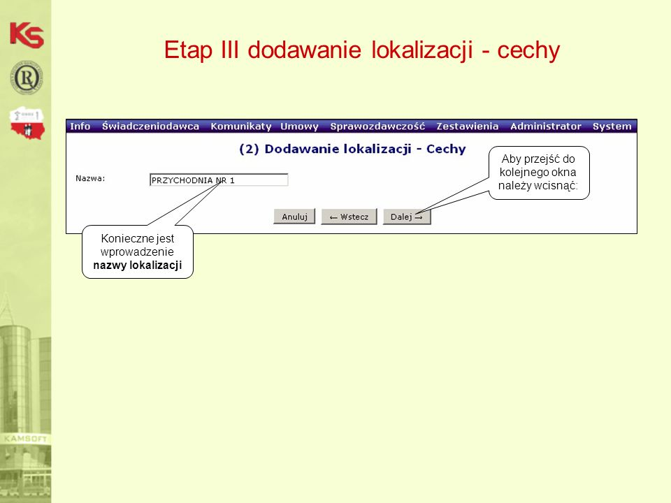 Etap III dodawanie lokalizacji - cechy