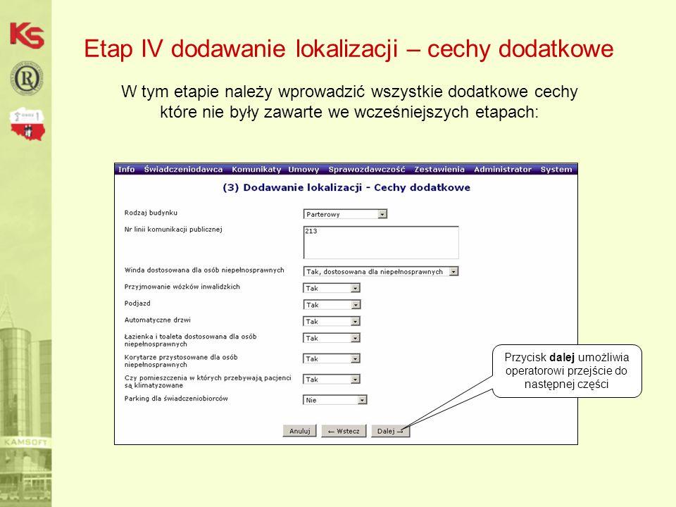 Etap IV dodawanie lokalizacji – cechy dodatkowe