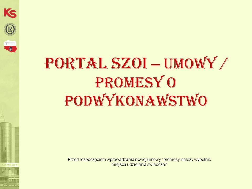 Portal SZOI – umowy / promesy o podwykonawstwo
