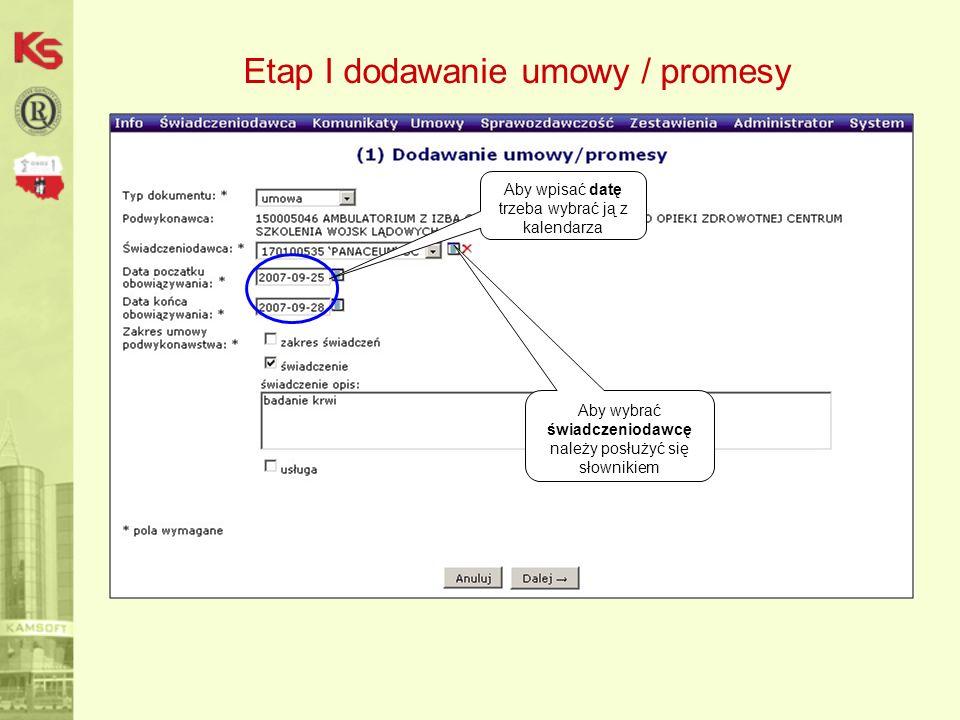 Etap I dodawanie umowy / promesy