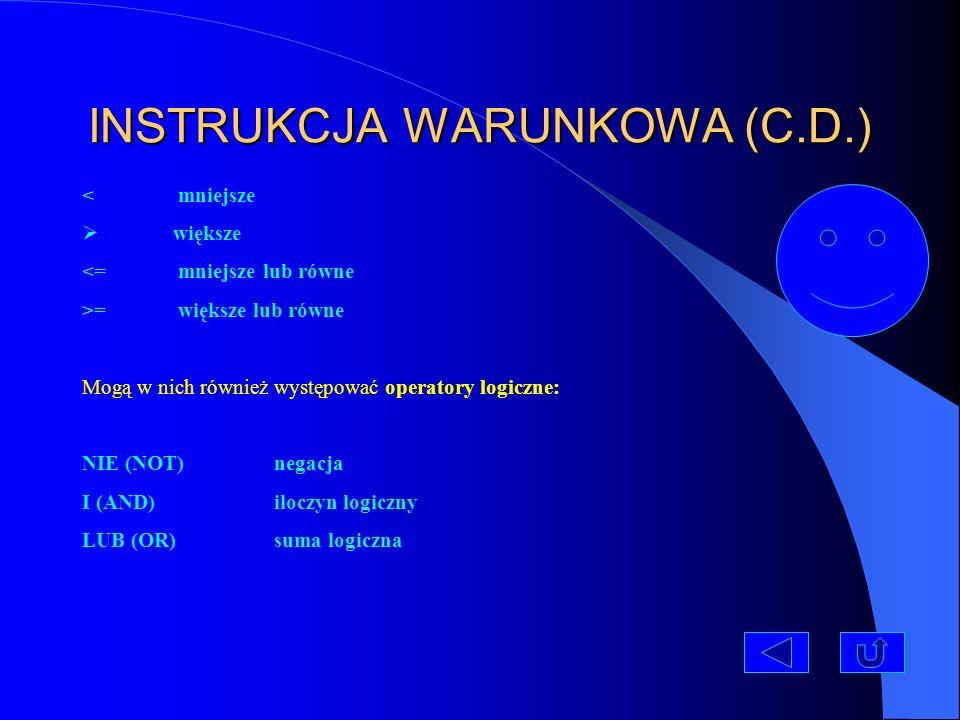 INSTRUKCJA WARUNKOWA (C.D.)
