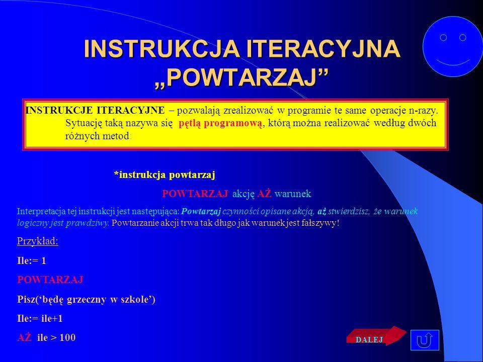 """INSTRUKCJA ITERACYJNA """"POWTARZAJ"""