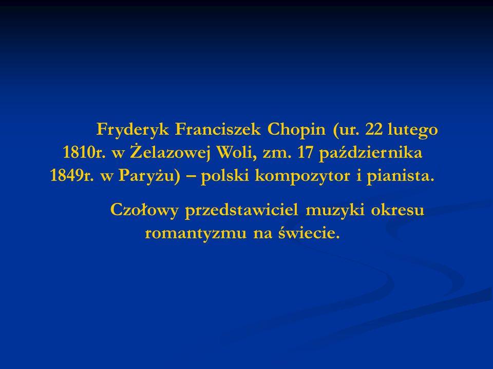 Czołowy przedstawiciel muzyki okresu romantyzmu na świecie.