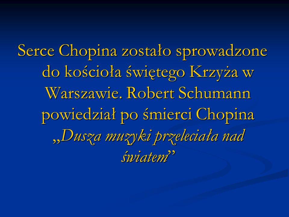 Serce Chopina zostało sprowadzone do kościoła świętego Krzyża w Warszawie.
