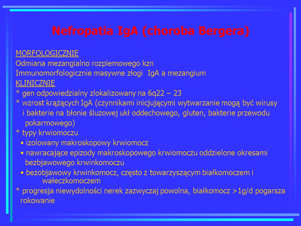 Nefropatia IgA (choroba Bergera)