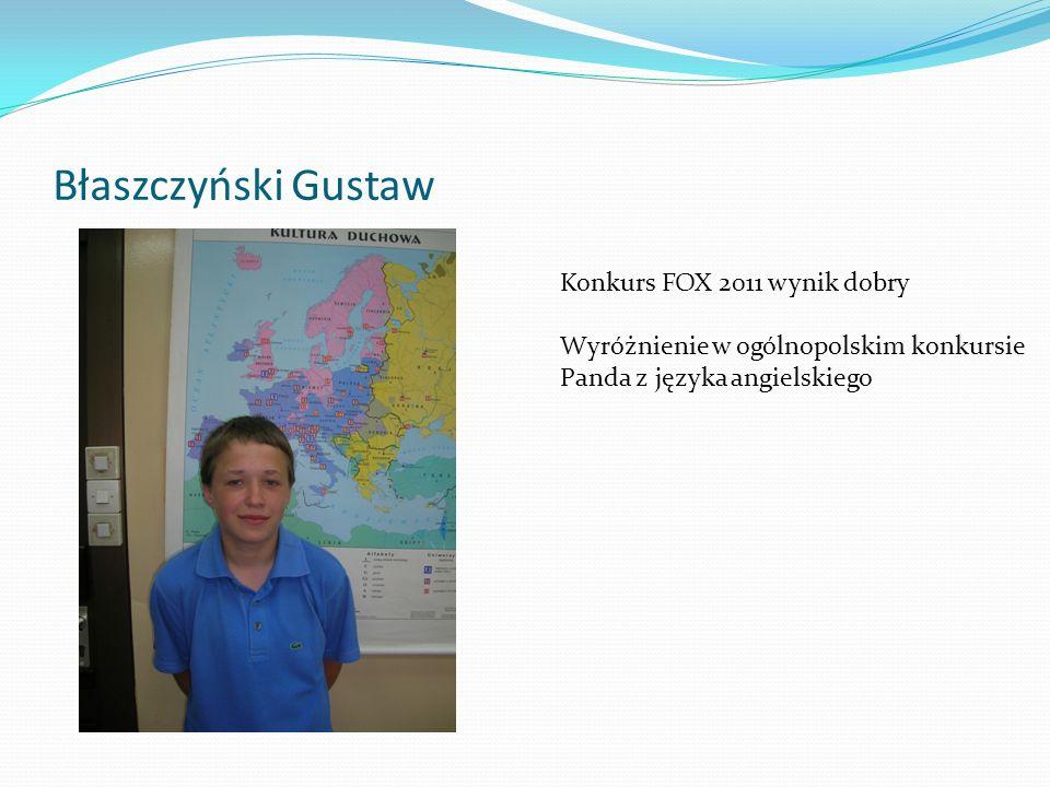 Błaszczyński Gustaw Konkurs FOX 2011 wynik dobry