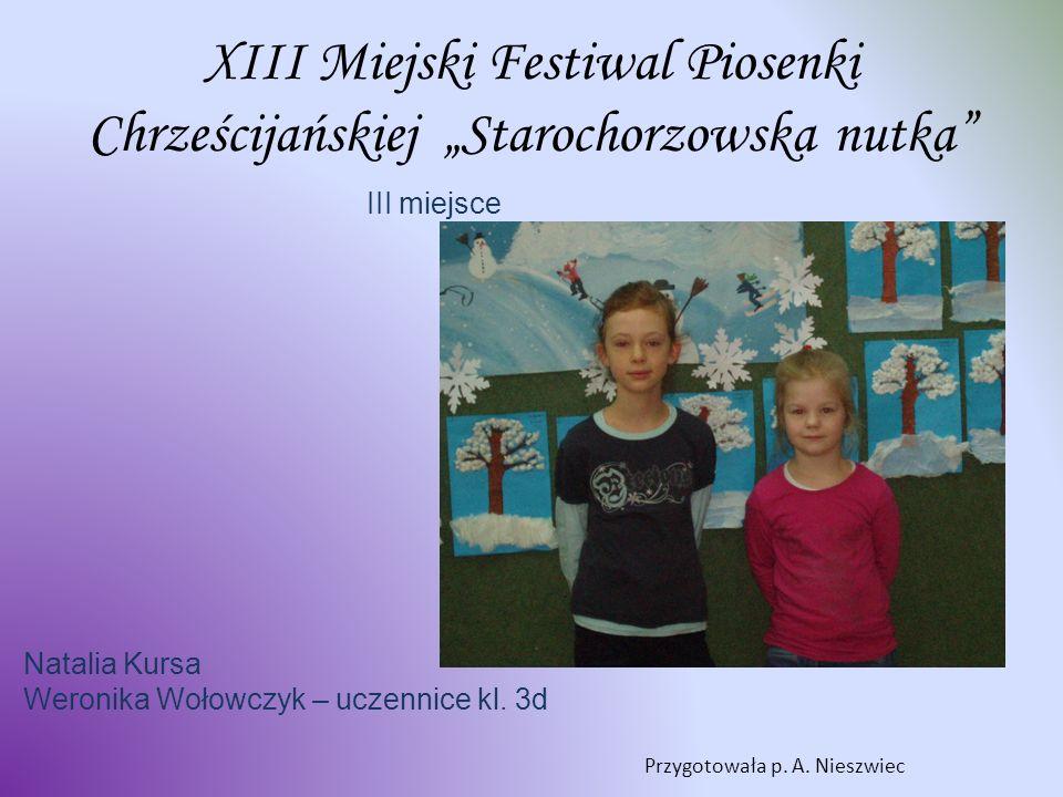 """XIII Miejski Festiwal Piosenki Chrześcijańskiej """"Starochorzowska nutka"""
