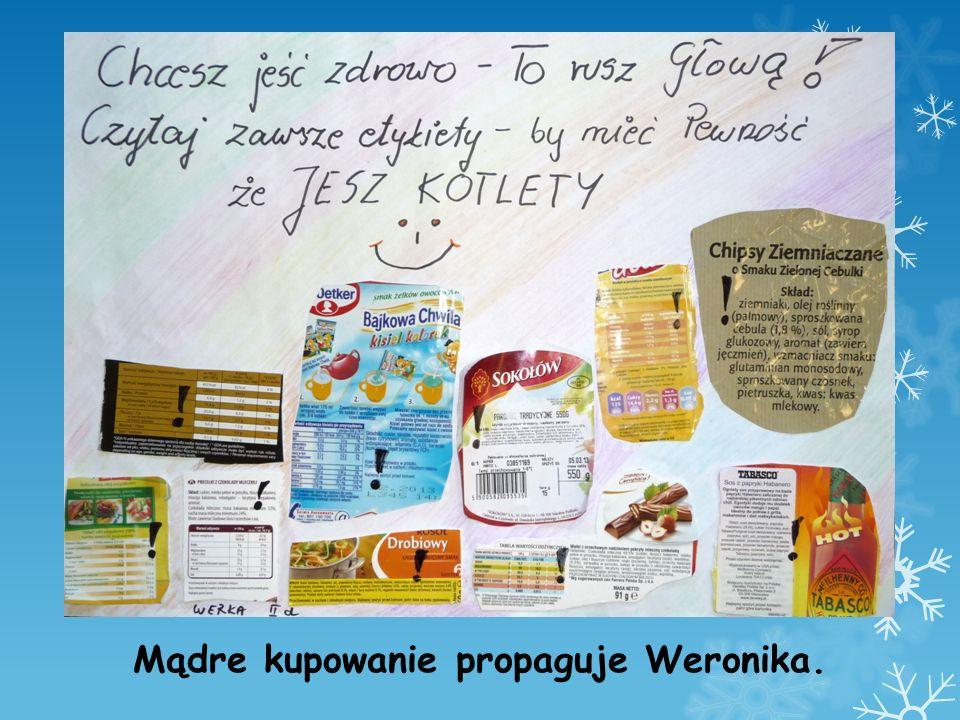 Mądre kupowanie propaguje Weronika.