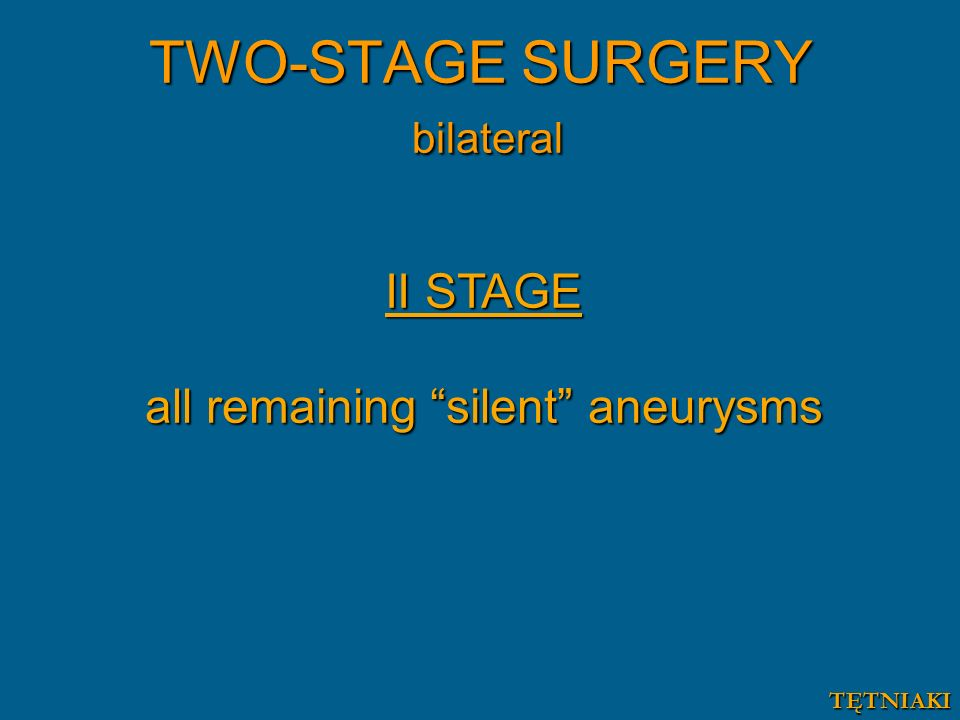 TWO-STAGE SURGERY bilateral
