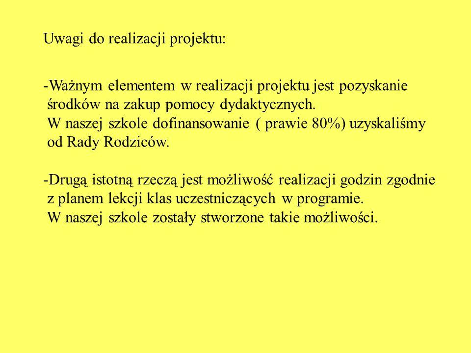Uwagi do realizacji projektu: