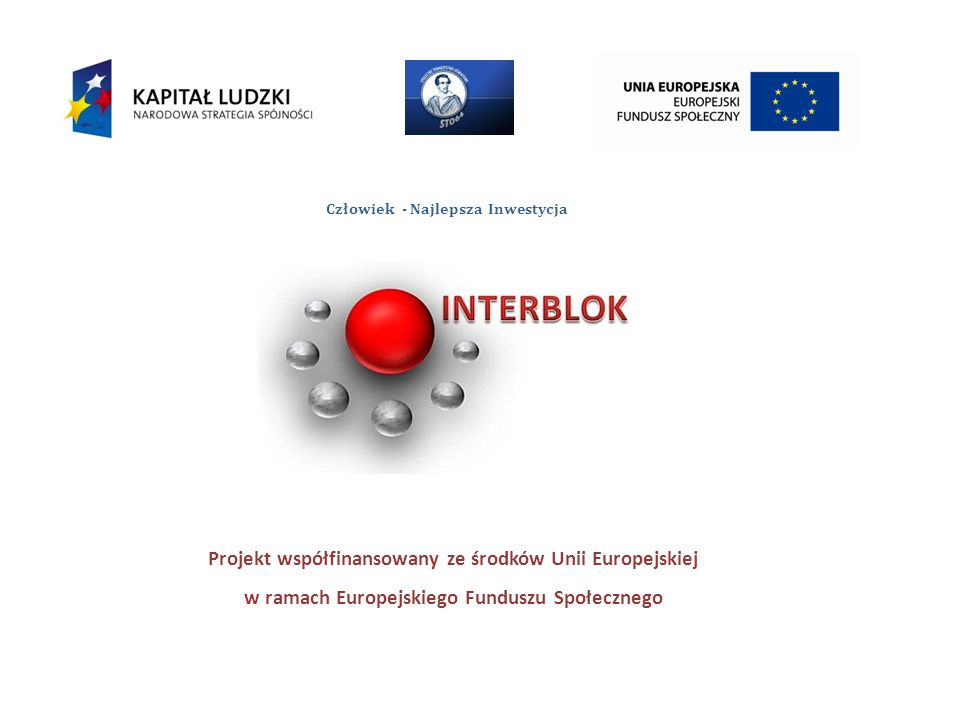 w ramach Europejskiego Funduszu Społecznego