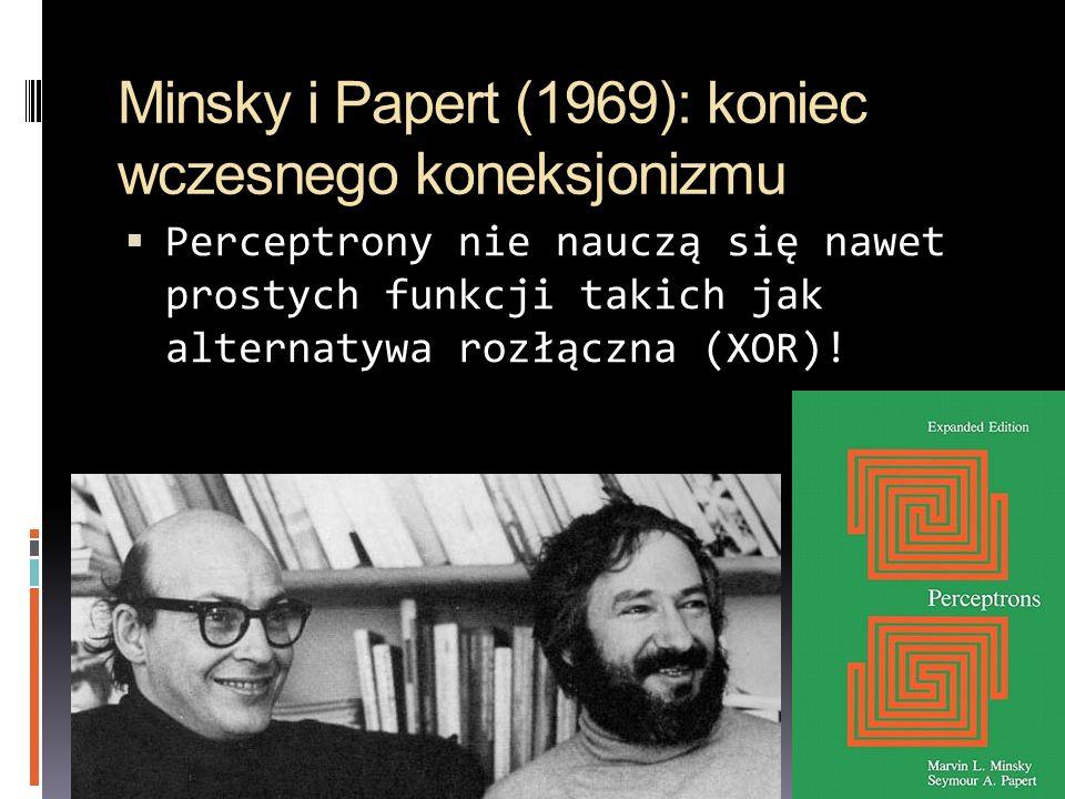Minsky i Papert (1969): koniec wczesnego koneksjonizmu