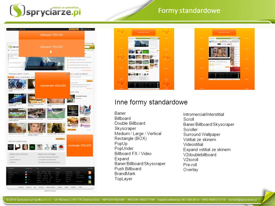 Formy standardowe Inne formy standardowe Intromercial/Interstitial