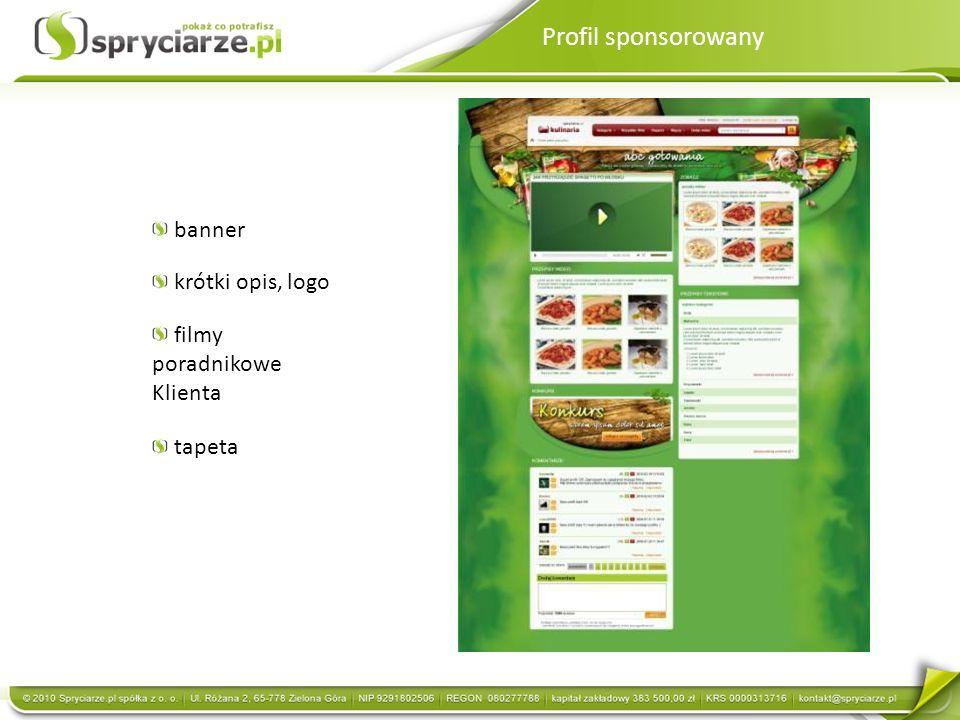 Profil sponsorowany banner krótki opis, logo filmy poradnikowe Klienta