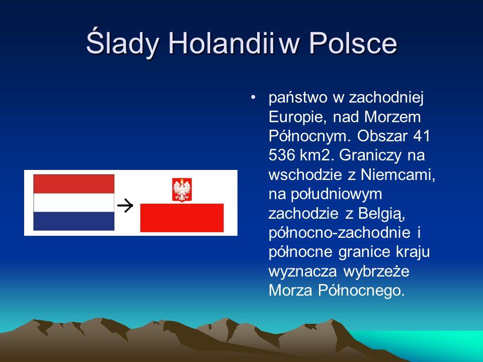 Ślady Holandii w Polsce