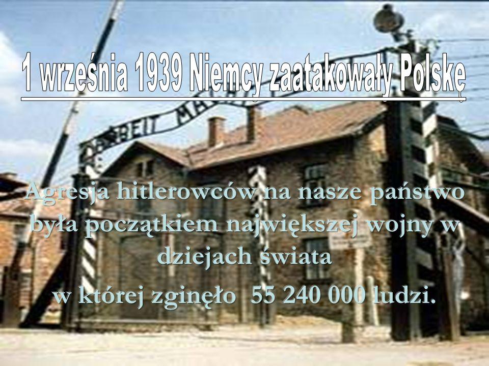 1 września 1939 Niemcy zaatakowały Polskę