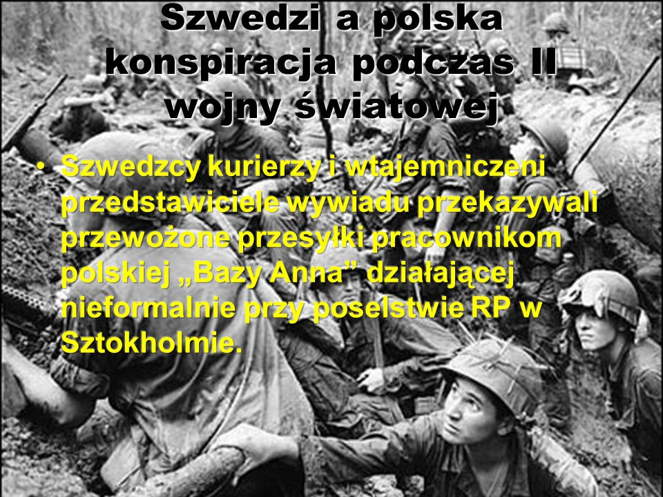 Szwedzi a polska konspiracja podczas II wojny światowej