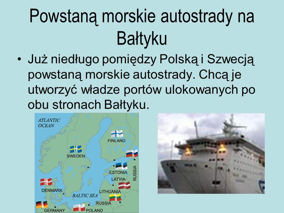 Powstaną morskie autostrady na Bałtyku