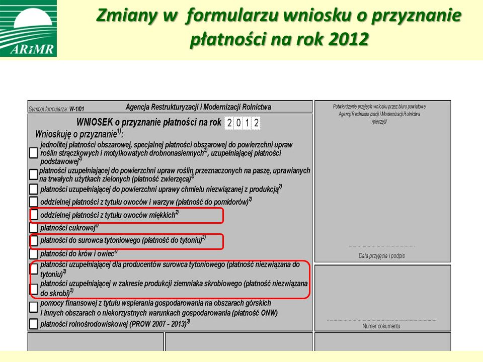 Zmiany w formularzu wniosku o przyznanie płatności na rok 2012