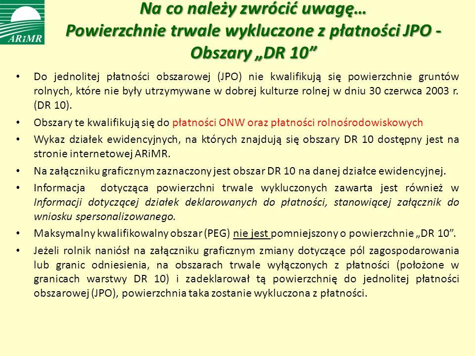 """Na co należy zwrócić uwagę… Powierzchnie trwale wykluczone z płatności JPO - Obszary """"DR 10"""