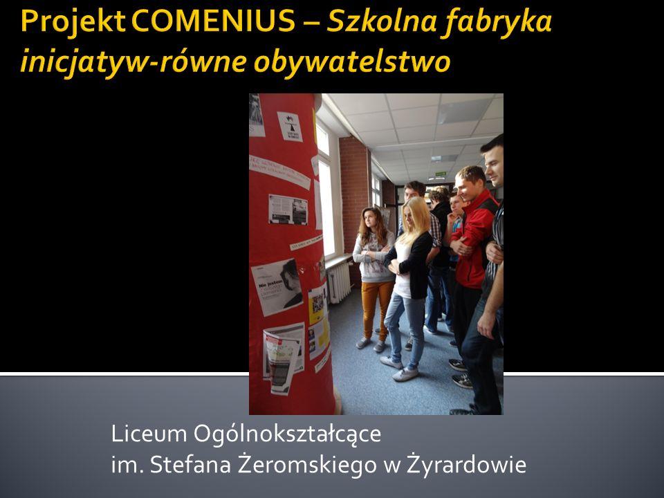 Projekt COMENIUS – Szkolna fabryka inicjatyw-równe obywatelstwo