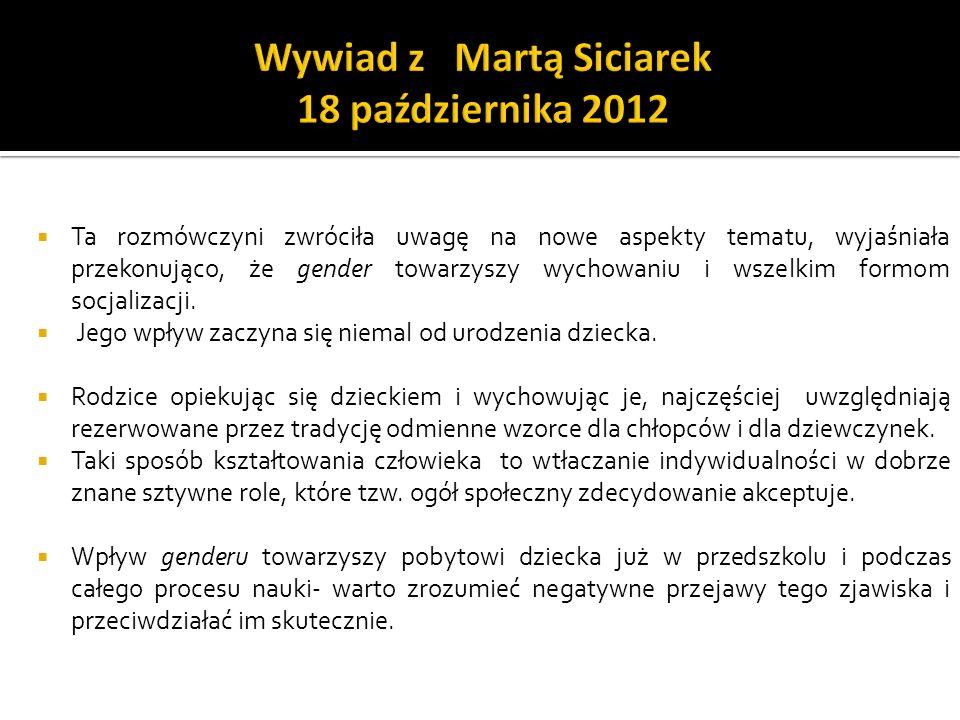 Wywiad z Martą Siciarek 18 października 2012
