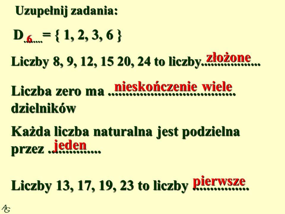 Liczba zero ma .................................... dzielników