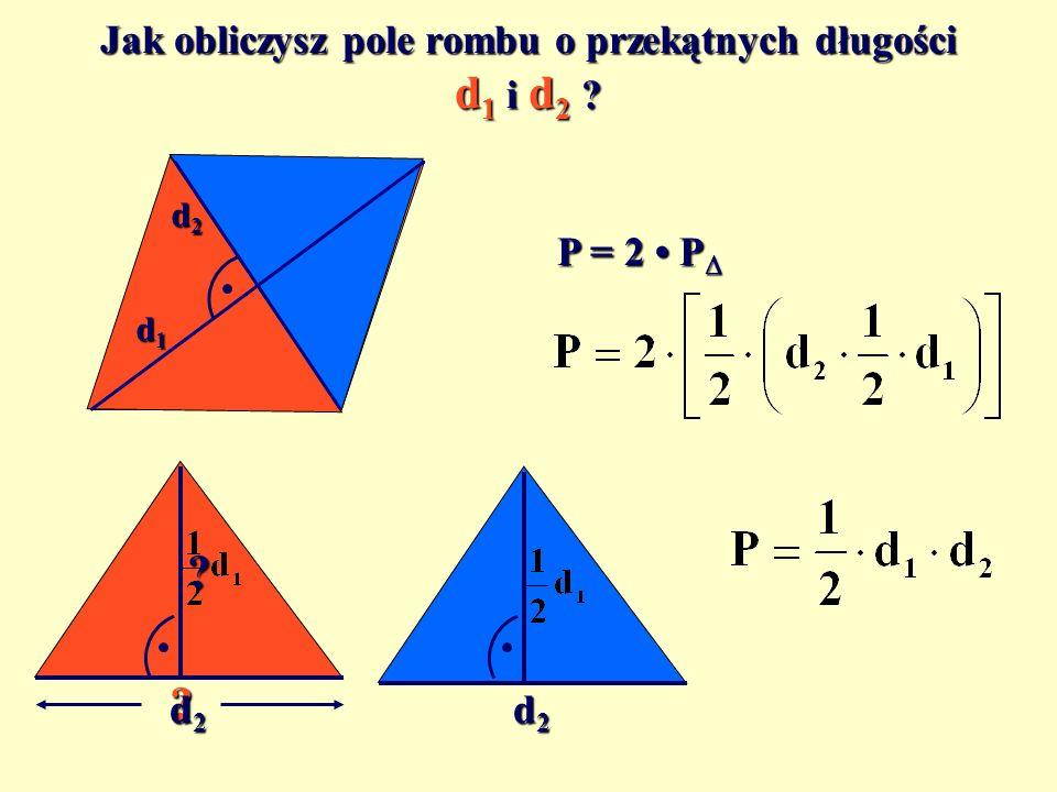 Jak obliczysz pole rombu o przekątnych długości d1 i d2