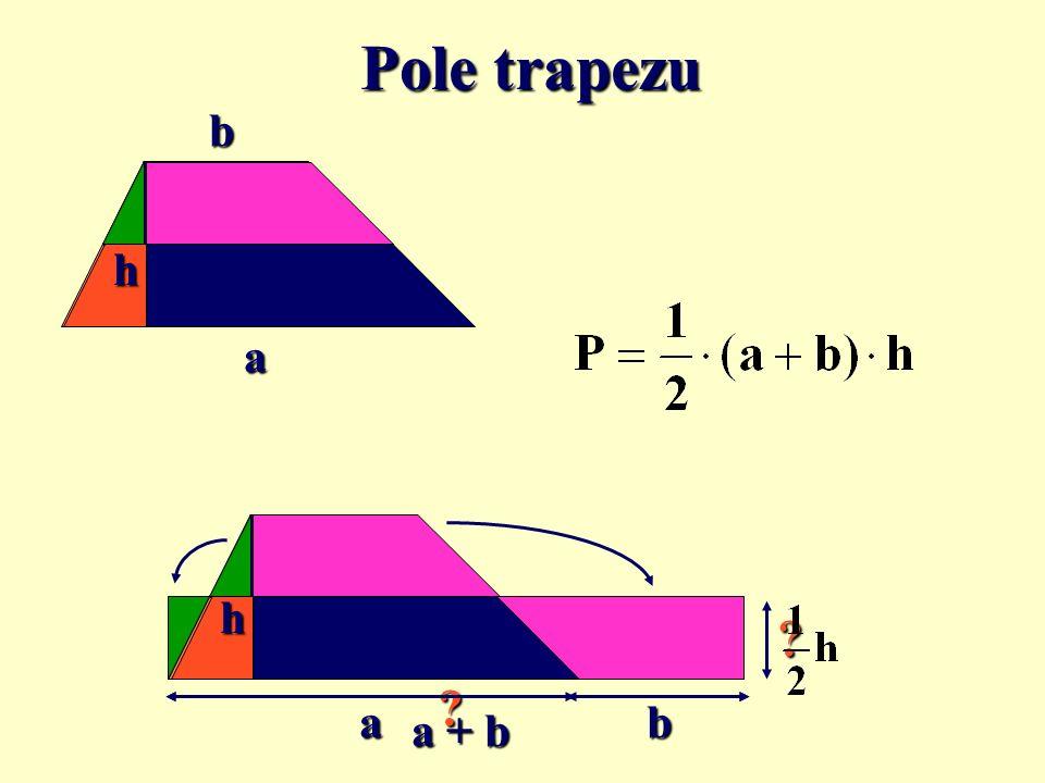 Pole trapezu b h a h a b a + b