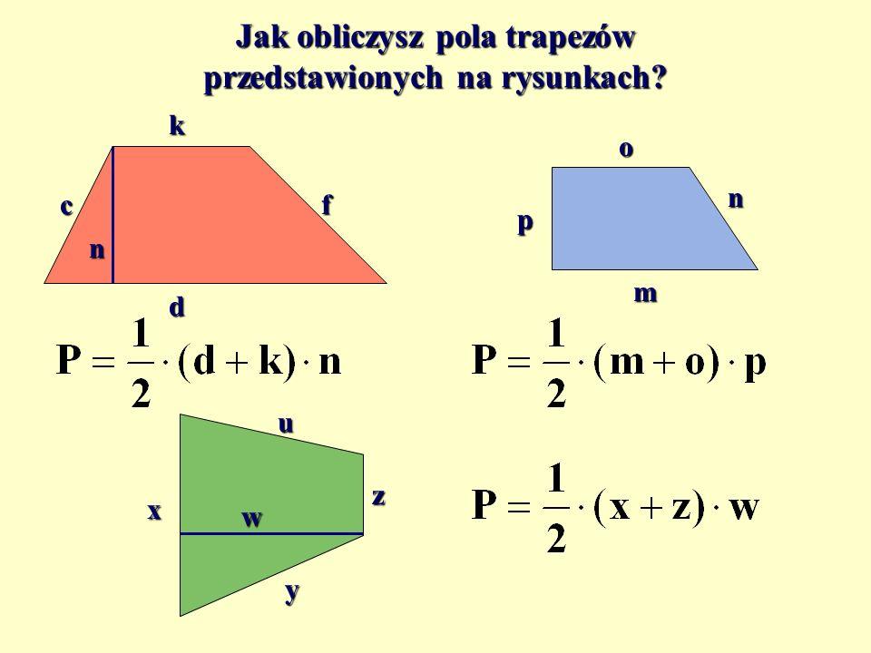 Jak obliczysz pola trapezów przedstawionych na rysunkach