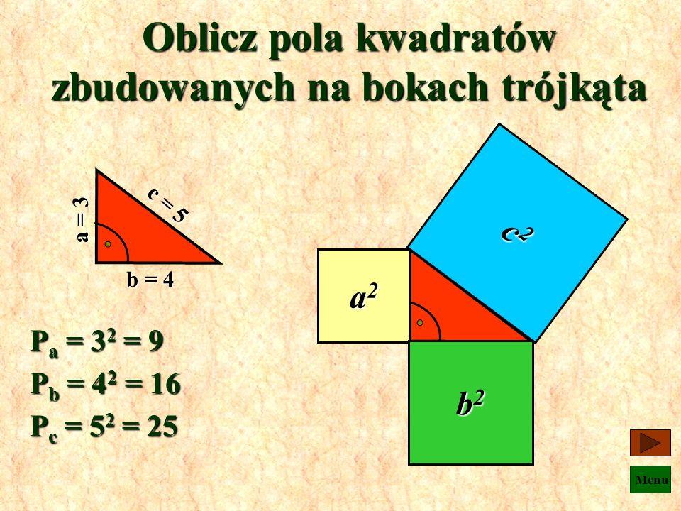Oblicz pola kwadratów zbudowanych na bokach trójkąta