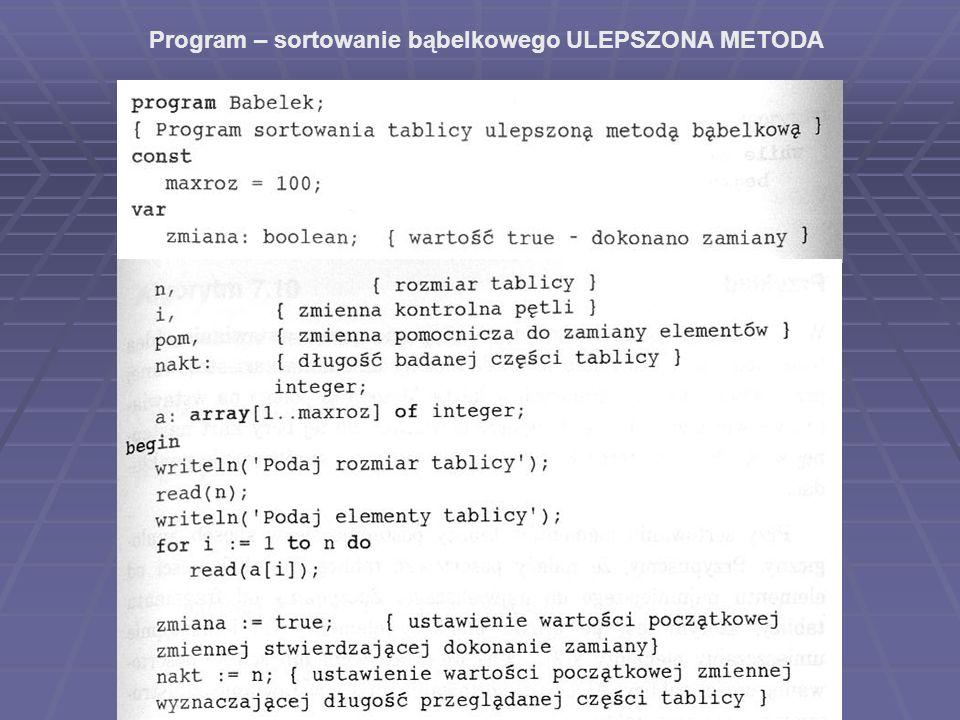 Program – sortowanie bąbelkowego ULEPSZONA METODA