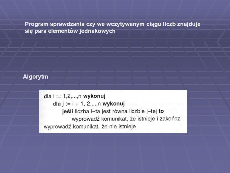 Program sprawdzania czy we wczytywanym ciągu liczb znajduje