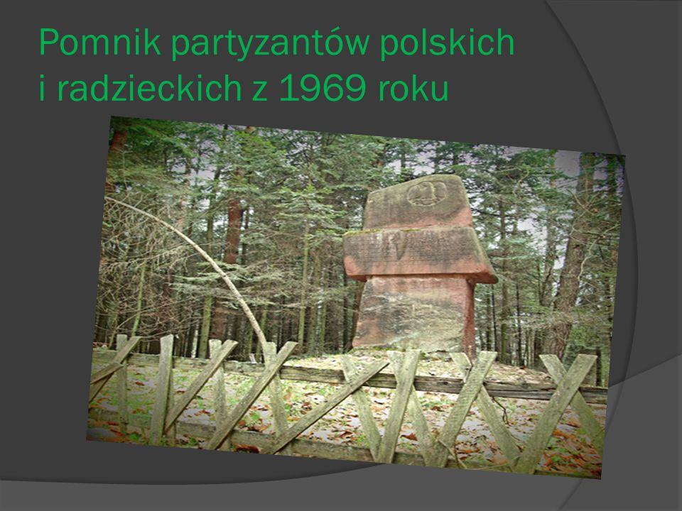 Pomnik partyzantów polskich i radzieckich z 1969 roku