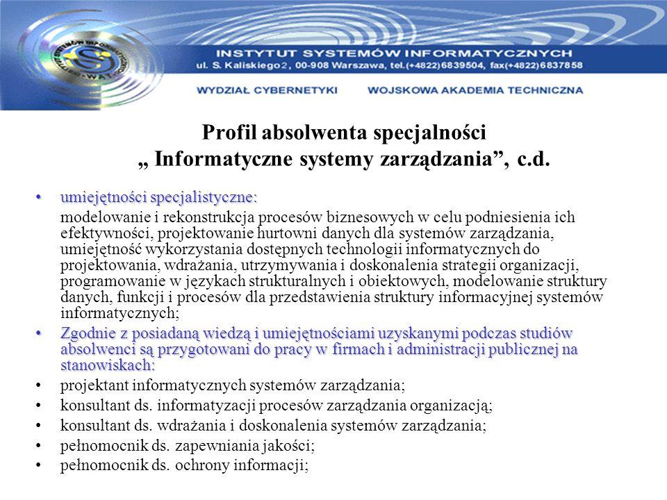 """Profil absolwenta specjalności """" Informatyczne systemy zarządzania , c"""