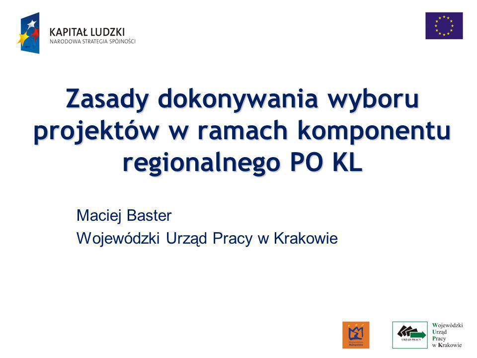 Maciej Baster Wojewódzki Urząd Pracy w Krakowie