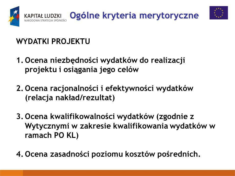 Ogólne kryteria merytoryczne