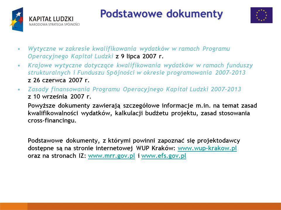 Podstawowe dokumenty Wytyczne w zakresie kwalifikowania wydatków w ramach Programu Operacyjnego Kapitał Ludzki z 9 lipca 2007 r.