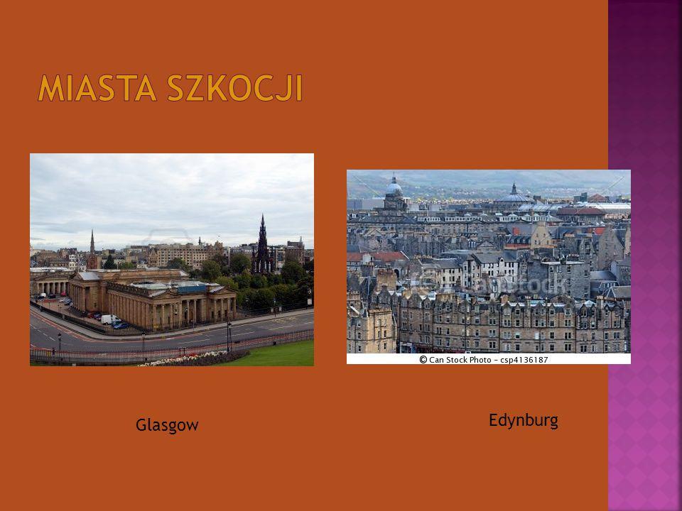 Miasta Szkocji Edynburg Glasgow