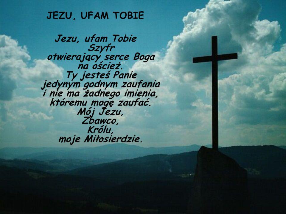 JEZU, UFAM TOBIE
