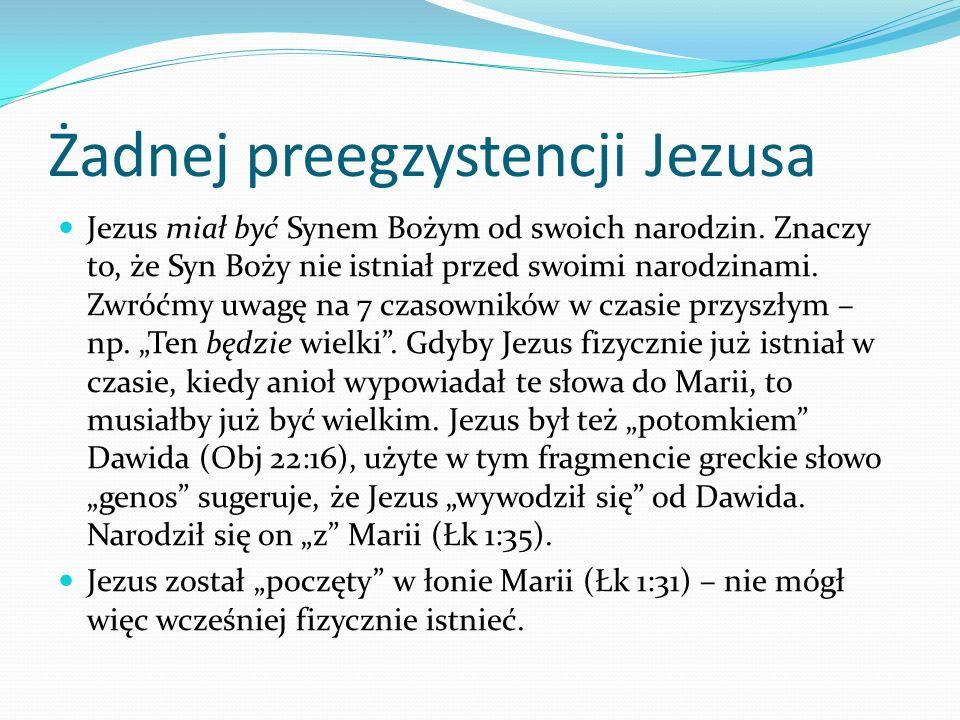 Żadnej preegzystencji Jezusa