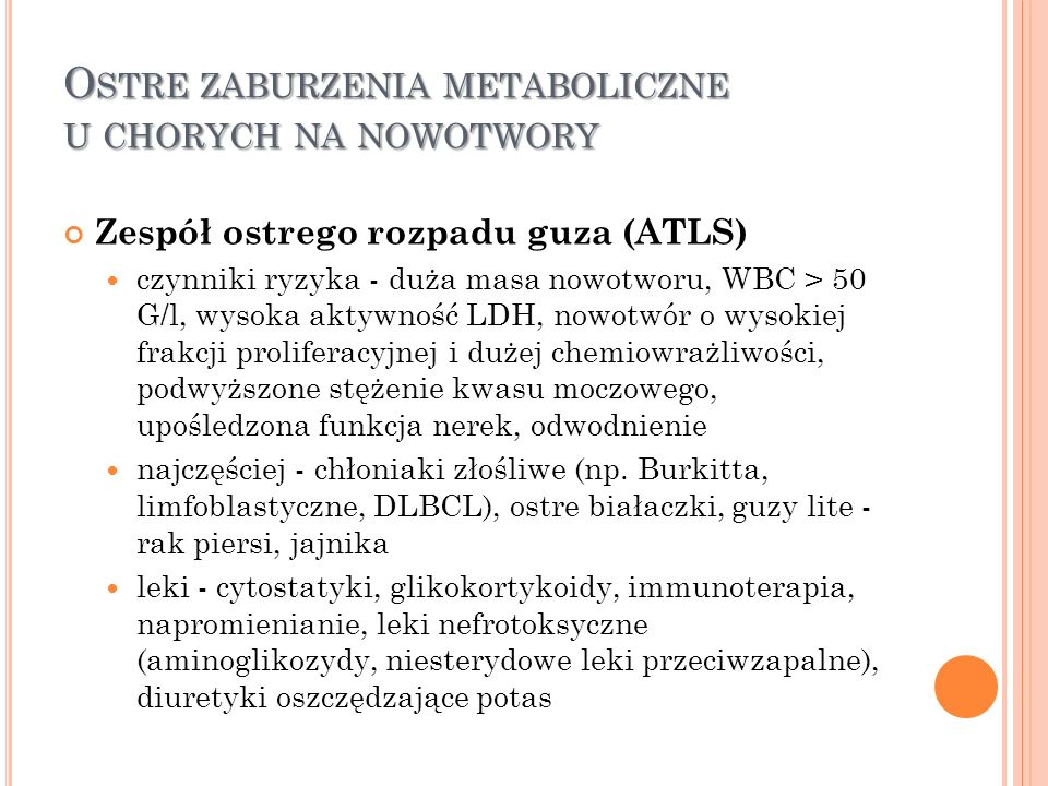 Ostre zaburzenia metaboliczne u chorych na nowotwory